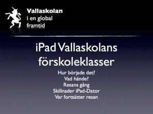 ipad presentation Vallaskolan